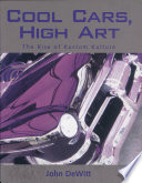 Cool Cars, High Art: The Rise of Kustum Kulture