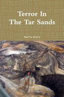 Terror In The Tar Sands