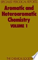 Aromatic and Heteroaromatic Chemistry Book
