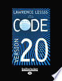 """""""Code: And Other Laws of Cyberspace"""" by Lawrence Lessig"""