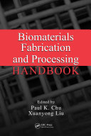 Biomaterials Fabrication and Processing Handbook