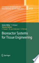 Bioreactor Systems For Tissue Engineering Book PDF