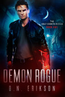 Demon Rogue: The Half-Demon Rogue Trilogy (Book 1)