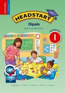 Books - Headstart Mathematics Grade 1 Learners Book (Setswana) Headstart Dipalo Mophato 1 Buka Ya Moithuti | ISBN 9780199046171