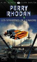 Perry Rhodan n°270 - Les Stratèges de l'Univers