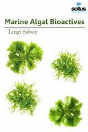 Marine Algal Bioactives Book
