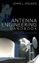 Antenna Engineering Handbook  Fourth Edition Book