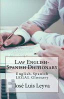 Law English Spanish Dictionary