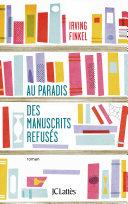Pdf Au paradis des manuscrits refusés Telecharger