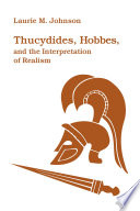 Thucydides  Hobbes  and the Interpretation of Realism