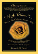 Pdf High Yellow...but a Black Woman Forever More!