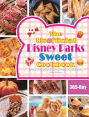 The Unofficial Disney Parks Sweet Cookbook