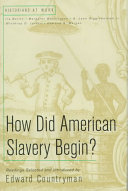 link to How did American slavery begin? : readings in the TCC library catalog