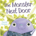 The Monster Next Door David Soman Cover
