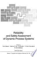 Reliability and Safety Assessment of Dynamic Process Systems Book