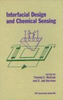Interfacial Design and Chemical Sensing Book