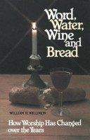 Word  Water  Wine  and Bread
