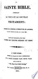 La sainte Bible contenant le Vieux et le Nouveau Testament