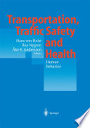 Transportation  Traffic Safety and Health     Human Behavior