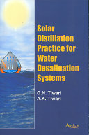 Solar Distillation Practice for Water Desalination Systems