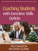 Coaching Students with Executive Skills Deficits Book