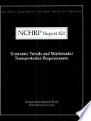 Economic Trends and Multimodal Transportation Requirements