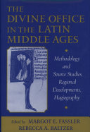 The Divine Office in the Latin Middle Ages