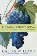 Knowing Christ Today
