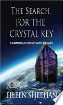 The Search For The Crystal Key