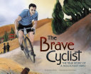 The Brave Cyclist [Pdf/ePub] eBook