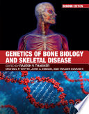 Genetics of Bone Biology and Skeletal Disease Book