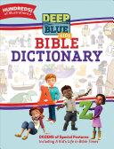 Deep Blue Kids Bible Dictionary