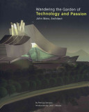 Wandering the Garden of Technology and Passion