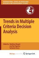 Trends in Multiple Criteria Decision Analysis