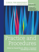 Clinical Pain Management   Practice and Procedures