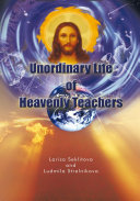 Unordinary Life of Heavenly Teachers