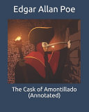 The Cask of Amontillado  Annotated