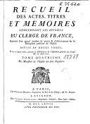 Recueil des actes, titres et mémoires concernant les affaires du clergé de France