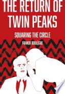 The Return of Twin Peaks Book PDF