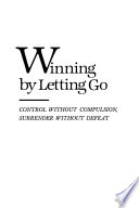 Winning by Letting Go