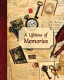 A Lifetime of Memories  A Guided Journal for Your Grandma  Grandpa Or Parent to Record Their Memories and Life Experiences