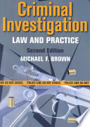 Criminal Investigation  : Law and Practice