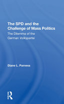 The Spd And The Challenge Of Mass Politics
