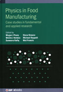 Physics in Food Manufacturing