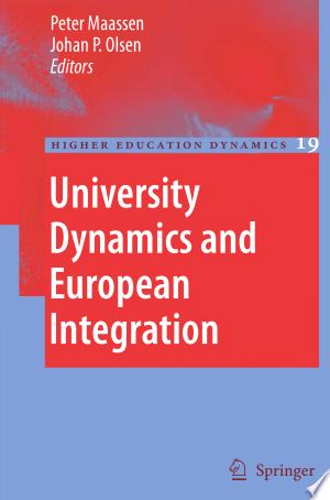 Free Download University Dynamics and European Integration PDF - Writers Club