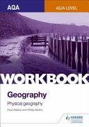 Aqa a Level Geography Workbook 1 (physical Geography).
