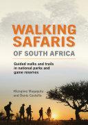 Walking Safaris of South Africa