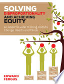 Solving Disproportionality and Achieving Equity