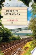 When Tito Loved Clara