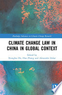 Climate Change Law in China in Global Context Book